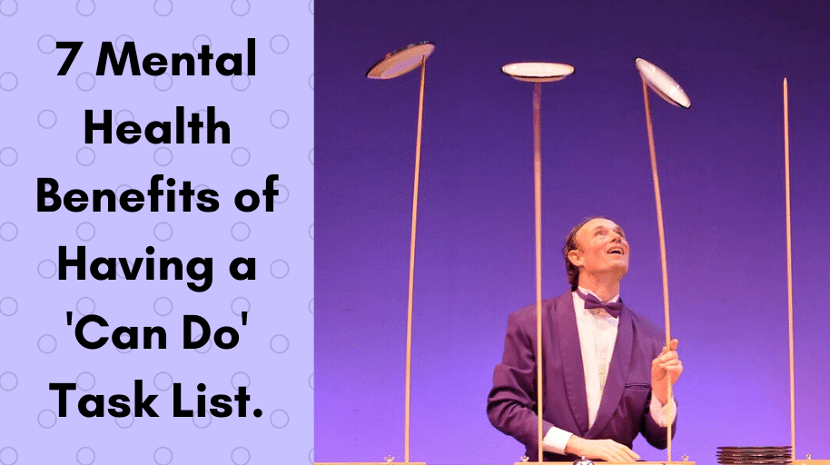 7 Mental Health Benefits of Having a 'Can Do' Task List.