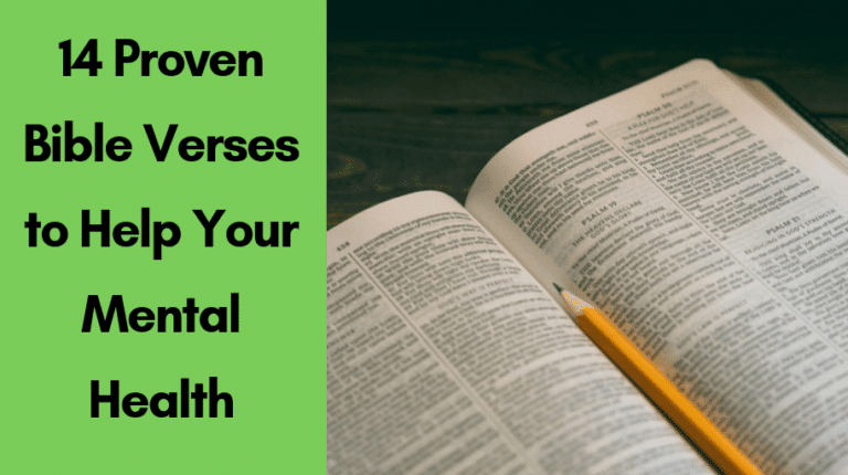 14 Proven Bible Verses to Help Your Mental Health