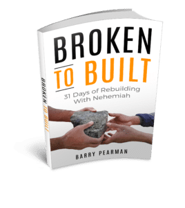 Broken to Built: 31 Days of Rebuilding with Nehemiah