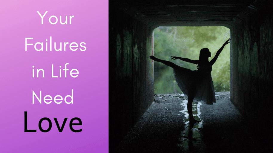 Failure in Life Needs Love shame