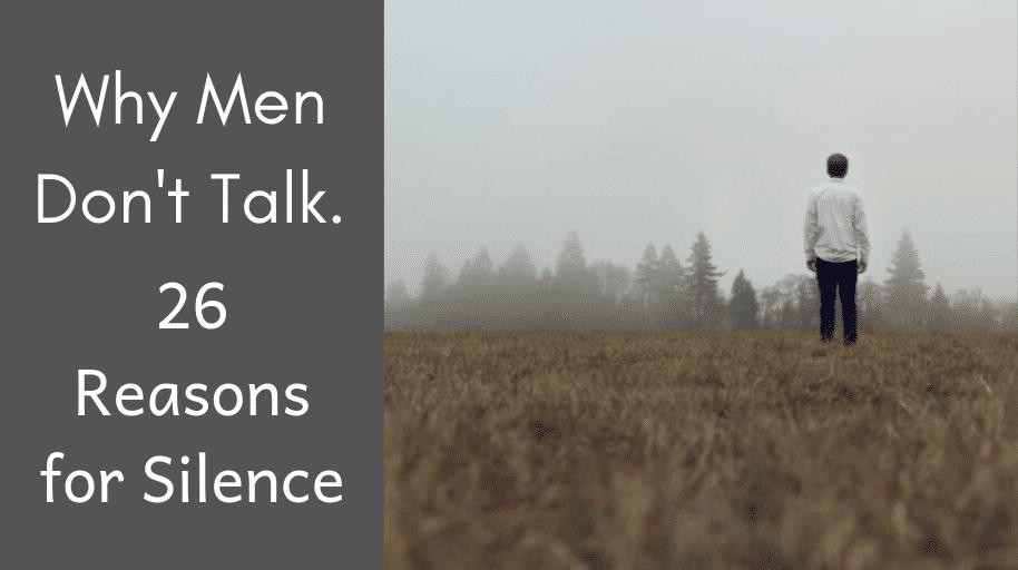 why-dont-men-talk-reasons-silence-mental-health