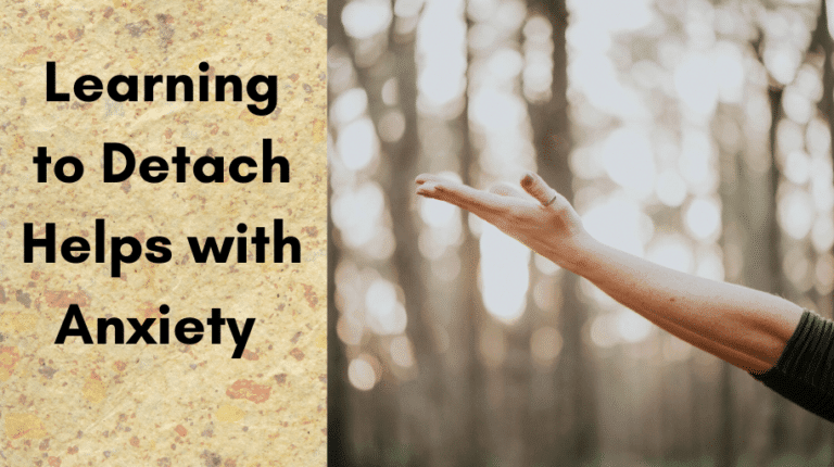 Learning to Detach Helps with Anxiety
