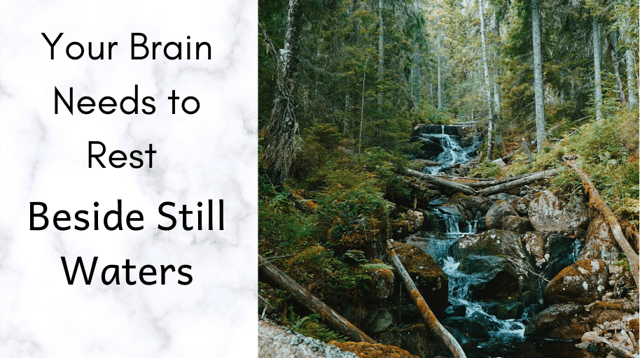 Your brain needs to rest Beside Still Waters concussion