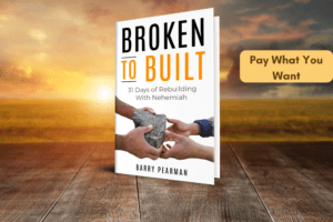 Broken to Built: 31 Days of Rebuilding with Nehemiah recovery bible